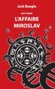 vol 2-L affaire Miroslav