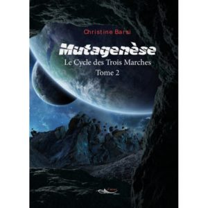 mutagenese-le-cycle-des-trois-marches-tome-2